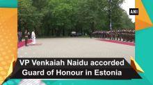 VP Venkaiah Naidu accorded Guard of Honour in Estonia
