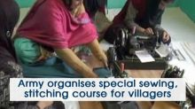 Army organises special sewing, stitching course for villager