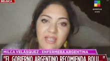 """La indignación de una enfermera argentina en Bélgica: """"El Gobierno argentino recomienda un montón de boludeces"""""""