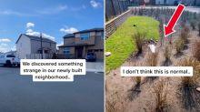 'Truman Show vibes': Disturbing find in new neighbourhood