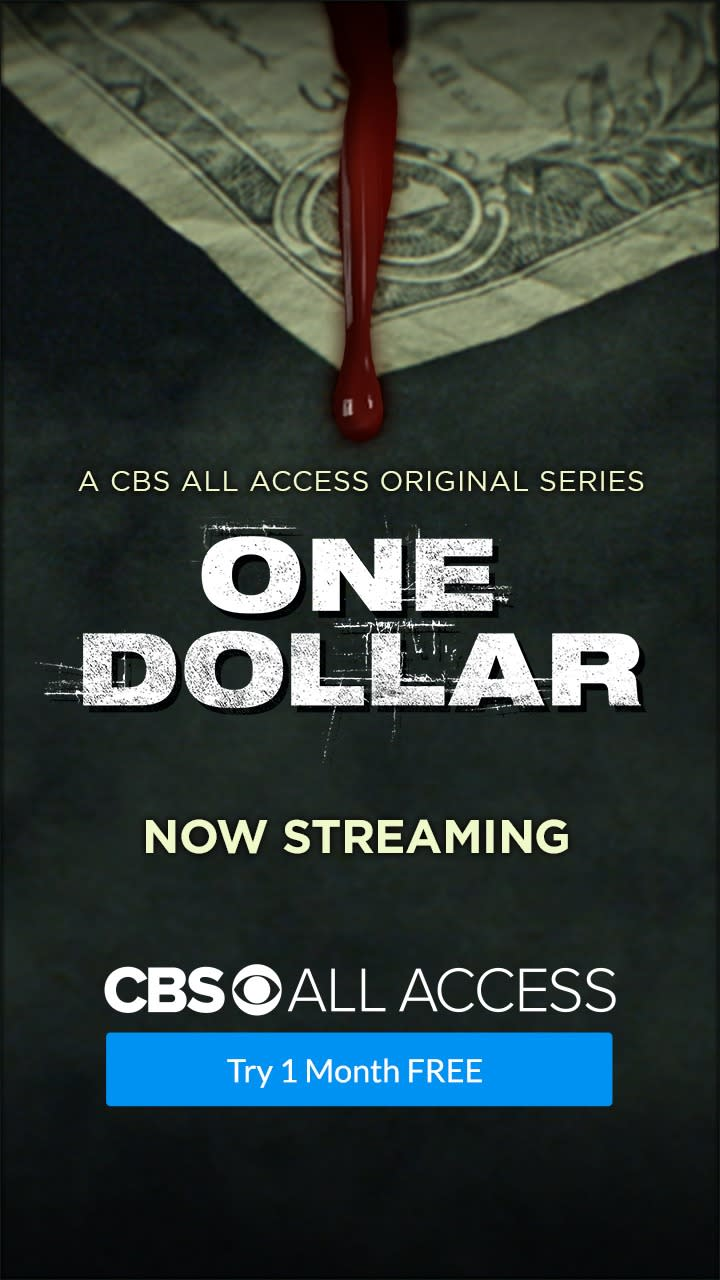 CBS All Access Original - One Dollar Now Streaming