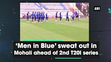 'Men in Blue' sweat out in Mohali ahead of 2nd T20I series