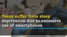 Teens suffer from sleep deprivation due to excessive use of smartphones