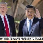 Trump Injects Huawei Arrest Into Trade Talks
