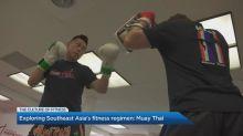 Muay Thai: Exploring Southeast Asia's fitness regimen
