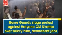 Home Guards stage protest against Haryana CM Khattar over salary hike, permanent jobs