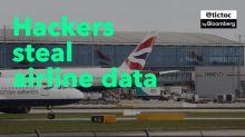 Hackers Steal British Airways Data