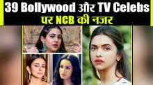 NCB may interrogate 39 more Bollywood and TV celebrities in drug case|