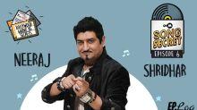 9XM Song Secret Episode 6 With Neeraj Shridhar