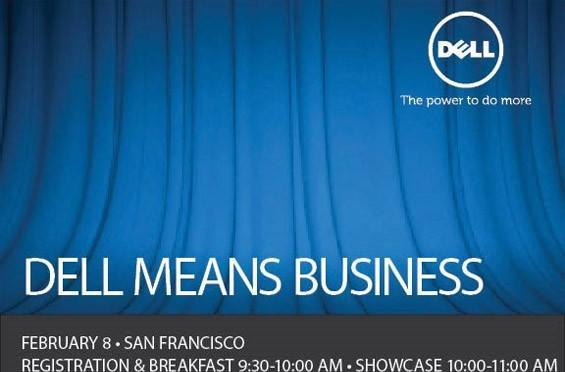 Dell 'means business,' schedules San Francisco event for February 8th