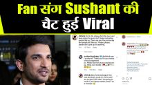 Sushant Singh Rajput & His fan last chat going viral; Check Out | FilmiBeat