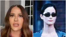 Salma Hayek says she lost out on iconic Matrix role as she is 'lazy'