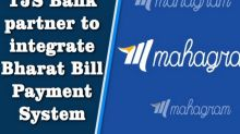Mahagram, TJS Bank partner to integrate Bharat Bill Payment System