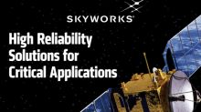 Skyworks Launches High Reliability Military and Space Solutions