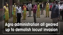 Agra administration all geared up to demolish locust invasion