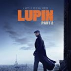 'Lupin': Release Date & New Trailer Revealed For Part 2 Of Hit Netflix Series