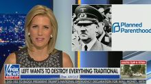 Laura Ingraham compares Planned Parenthood to Hitler: Both 'practiced and defended mass extermination'