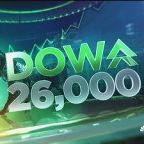 Dow hits 26,000 just 12 days after 25,000