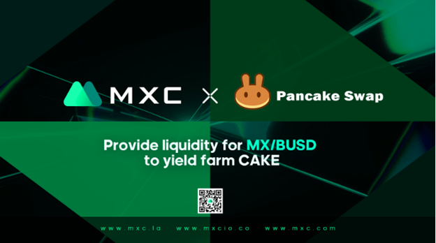 MXC and PancakeSwap to Roll Out Joint Mining Venture