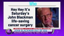 John Blackman out of ICU