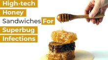 High-tech Honey Sandwich Could Help Fight Superbug Infections