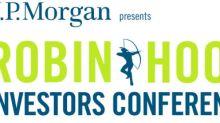 9th Annual J.P. Morgan/Robin Hood Investors Conference Announces Speaker Lineup