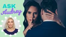 Ask Audrey: 'I cheated on my husband one month after our wedding'