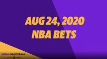 Yahoo Sports' NBA Daily Bets: August 24