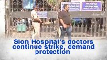 Sion Hospital's doctors continue strike, demand protection