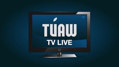TUAW TV Live: Open-mic edition