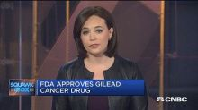FDA approves Gilead's cancer drug