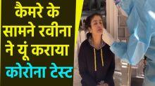 Raveena Tandon Corona Test in front of Camera goes Viral