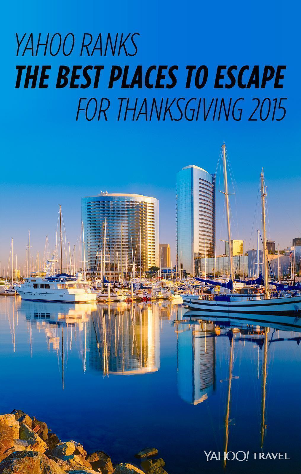 Yahoo ranks the best places to escape for thanksgiving 2015 for Best places to visit in us during christmas