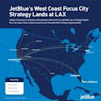 JetBlue's West Coast Focus City Strategy Lands at LAX
