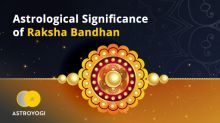Astrological significance of Raksha Bandhan on 3rd Aug 2020