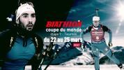 BIATHLON - Coupe du Monde : dernière étape, bande-annonce