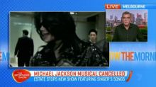 Michael Jackson musical cancelled