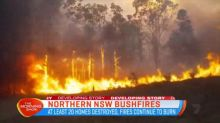 At least 20 homes lost in Northern NSW fires