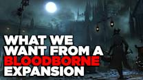 What We Want From A Bloodborne Expansion
