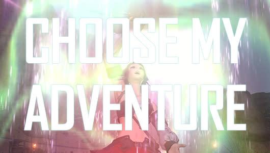 Choose My Adventure: The final Final Fantasy