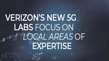 Verizon's new 5G labs focus on local areas of expertise