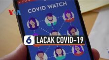 VIDEO: Aplikasi Ponsel Lacak Covid-19 Secara Anonim