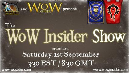 WoW Insider and WoW Radio present: The WoW Insider Show