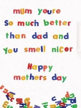 """If parents can have poorly-disguised favourites, then why not kids? For those who want to declare their allegiance to mum, there's <a href=""""https://www.scribbler.com/funny-mothers-day-cards/you-smell-nicer"""" target=""""_blank"""">this handy card</a>."""