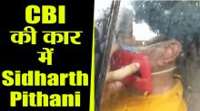 Sushant Case; Sidharth Pithani Sitting in CBI Car after investigation ; Watch Video
