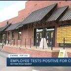 Mother Road Market employee tests positive for coronavirus