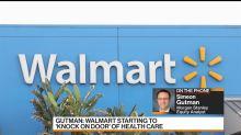 Walmart Is Knocking on Door of Healthcare: Morgan Stanley