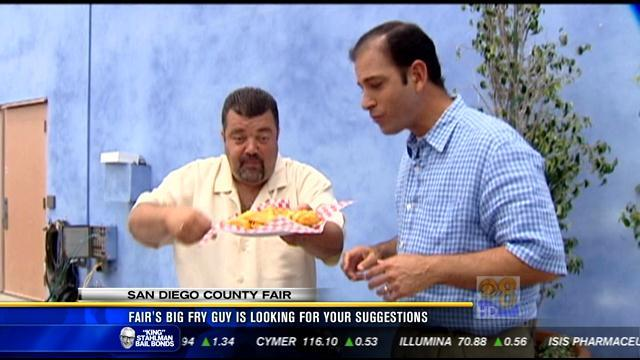 San Diego County Fair's big fry guy is looking for your suggestions