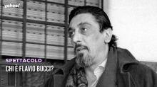 Chi è Flavio Bucci?