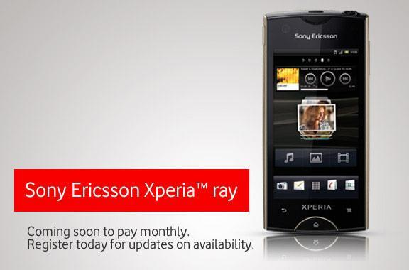 Sony Ericsson Xperia Ray shows up on Vodafone UK, inches towards launch